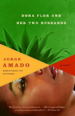 Dona Flor and Her Two Husbands By Amado, Jorge/ De Onis, Harriet (TRN)